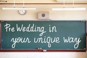 pre wedding in your unique way
