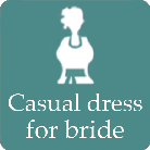 casual dress in provided for bride